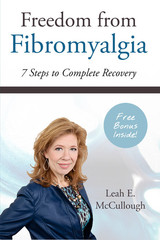 Freedom from Fibromylagia fibromyalgia certification Freedom from Fibromyalgia Professional Certification Leah McCullough Freedom Fibromyalgia Front Cover 20140303 medium