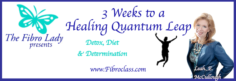 Healing Quantum Leap with The Fibro Lady